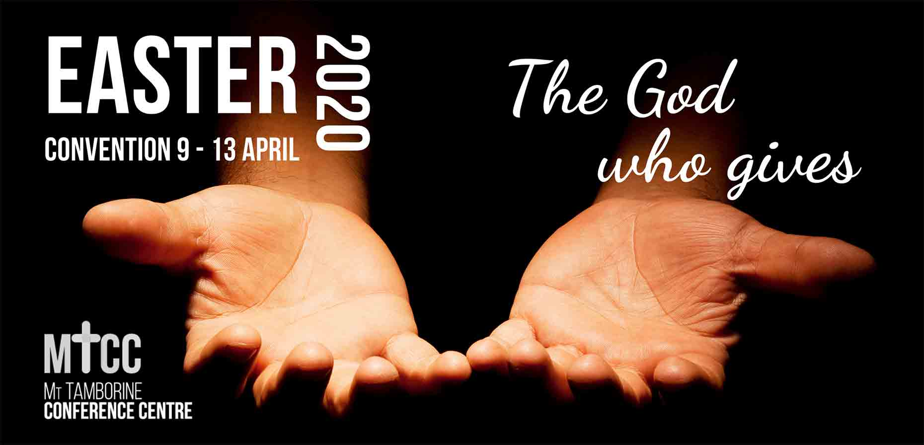 Easter Convention 2020: 9 - 13 April, Mt Tamborine Conference Centre